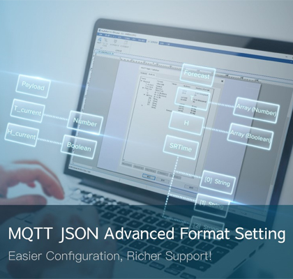 EBPro Feature for cMT Series: MQTT JSON Advanced Format Setting
